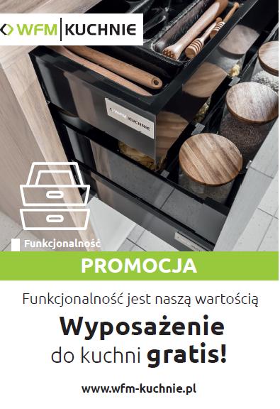 Wyposażenie do kuchni GRATIS 2019 - Promocja na meble kuchenne WFM - Kuchnie na wymiar Kraków | WFM KUCHNIE Kraków