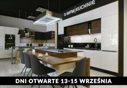 Meble kuchenne, kuchnie na wymiar - Dni Otwarte w salonach WFM KUCHNIE w Krakowie - WFM KUCHNIE Kraków