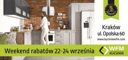 Meble kuchenne, Kuchnie na wymiar Kraków - Weekend Rabatów 22-24 września 2017 - Promocja na meble kuchenne WFM - WFM KUCHNIE Kraków
