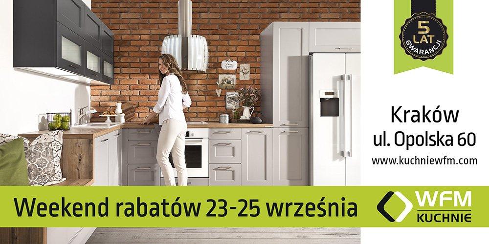 Weekend Rabatów 23-25 września 2016 - Promocja na meble kuchenne WFM - Kuchnie na wymiar Kraków | WFM Kuchnie Kraków